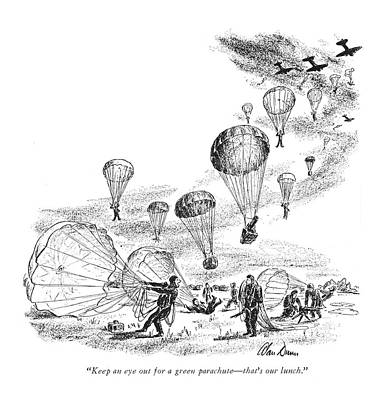 Keep An Eye Out For A Green Parachute - That's Art Print by Alan Dunn