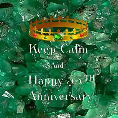 Digital Art - Keep Calm 55 Anniversary by Florene Welebny