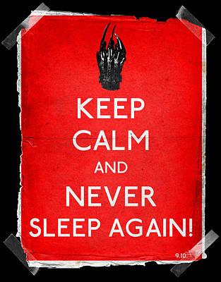 Elm Digital Art - Keep Calm And Never Sleep Again by Filippo B