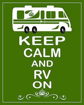 Carry On Art Photograph - Keep Calm And Rv On by Daryl Macintyre