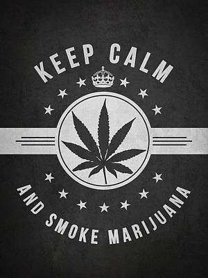 Weed Digital Art - Keep Calm And Smoke Marijuana - Dark by Aged Pixel