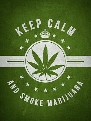 Smoking Digital Art - Keep Calm And Smoke Marijuana - Green by Aged Pixel