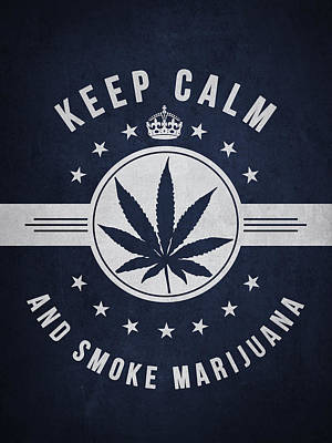 Weed Digital Art - Keep Calm And Smoke Marijuana - Navy Blue by Aged Pixel