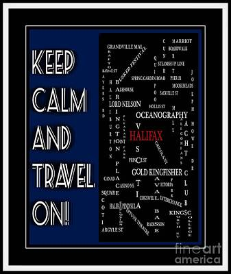 Ale Mixed Media - Keep Calm And Travel On Halifax by Barbara Griffin