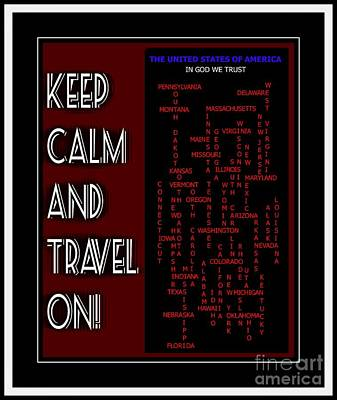 Keep Calm And Travel On United States Art Print