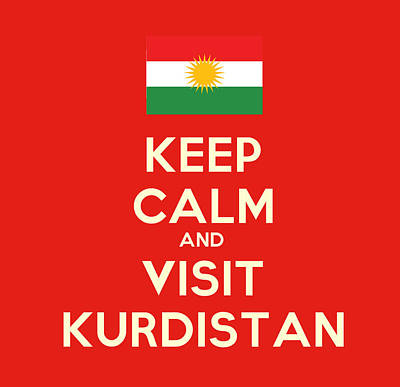 Painting - Keep Calm-and Visit Kurdistan by Celestial Images