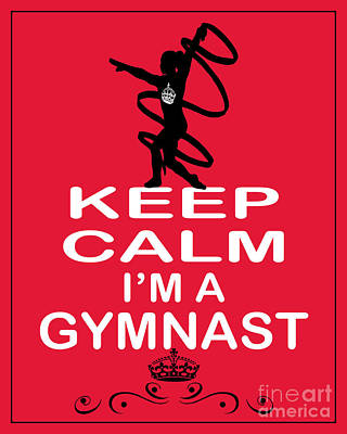 Carry On Art Photograph - Keep Calm I'm A Gymnast by Daryl Macintyre