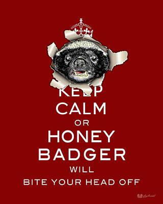 Digital Art - Keep Calm Or Honey Badger... White On Red by Serge Averbukh