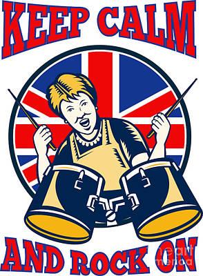 Keep Calm Rock On British Flag Queen Granny Drums Art Print by Aloysius Patrimonio
