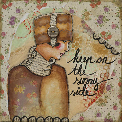 Mixed Media - Keep On The Sunny Side Inspirational Art by Stanka Vukelic