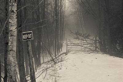 Photograph - Keep Out by Bill Pevlor
