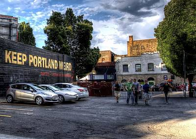 Photograph - Keep Portland Weird by John King