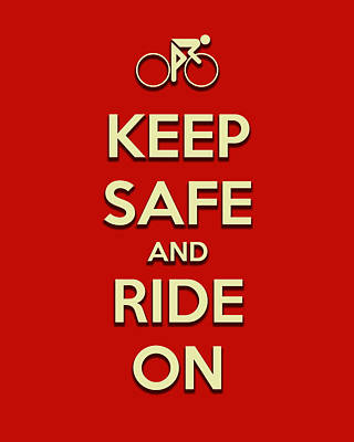 Digital Art - Keep Safe And Ride On by Brian Carson