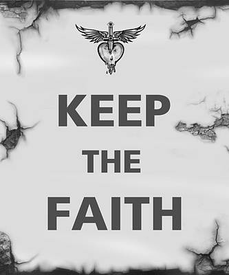 Broken Digital Art - Keep The Faith by Gina Dsgn