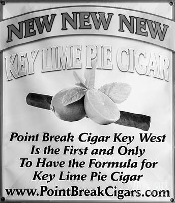 Key Lime Pie Cigar Sign - Key West - Black And White Art Print by Ian Monk