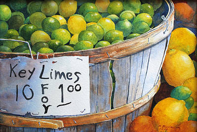 Painting - Key Limes Ten For A Dollar by Roger Rockefeller