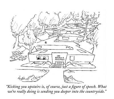 Suburban Drawing - Kicking You Upstairs by Sidney Harris