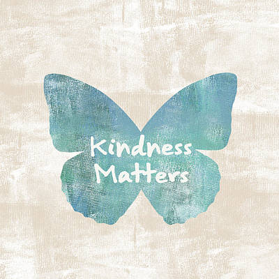 Kindness Matters Butterfly Art Print by P S