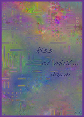 Digital Art - Kiss Of Mist Haiga by Judi Suni Hall
