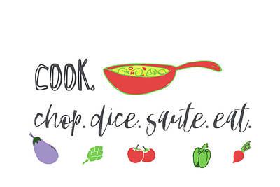 Painting - Kitchen, Cook, Chop, Saut?, Dice by Pamela J. Wingard