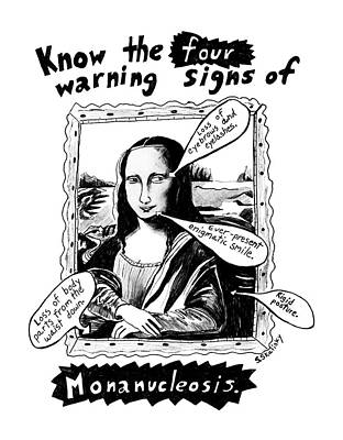 Enigmatic Drawing - Know The Four Warning Signs Of Monanucleosis by Stephanie Skalisk