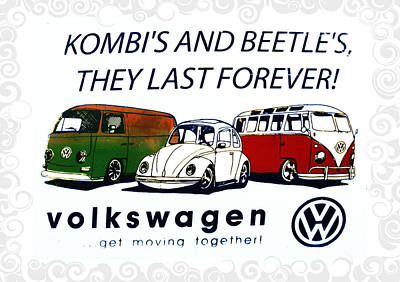 Kombis And Beetles Last Forever Art Print by Bill Cannon