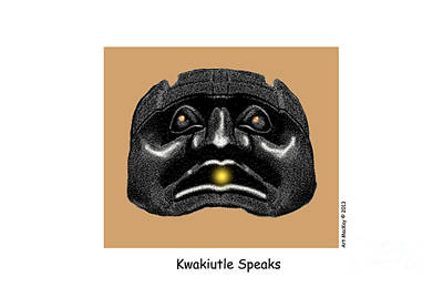 Kwakiutl Speaks Art Print