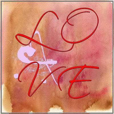 Digital Art - L O V E Script With Heart by Paulette B Wright
