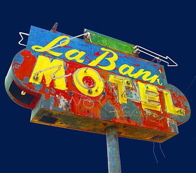 La Bank Motel Print by Larry Hunter