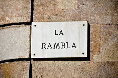 Photograph - La Rambla Street Sign by Brandon Bourdages