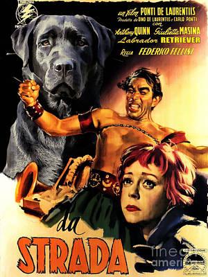 Painting - Labrador Retriever Art Canvas Print -  La Strada Movie Poster by Sandra Sij