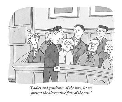 Trial Drawing - Ladies And Gentlemen Of The Jury by Peter C. Vey