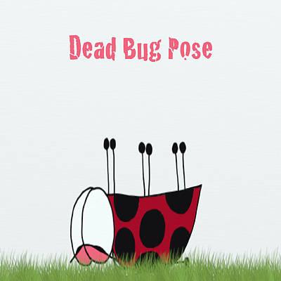 Digital Art - Dead Bug Yoga Pose by Michelle Brenmark
