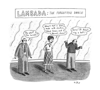 Lambada:the Forgotten Dance Art Print by Roz Chast