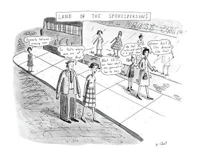 People Drawing - Land Of The Spokespersons by Roz Chast