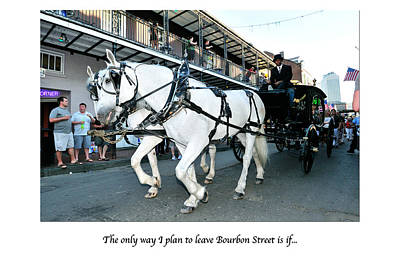 Photograph - Leaving Bourbon Street Card by Bourbon  Street