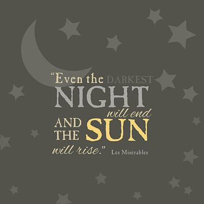 Les Mis Quote Art Print by Nancy Ingersoll