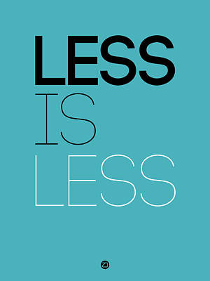 Less Is Less Poster Blue Art Print by Naxart Studio