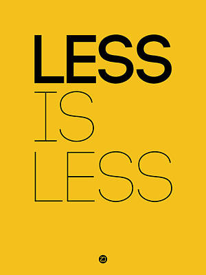 Less Is Less Poster Yellow Art Print by Naxart Studio