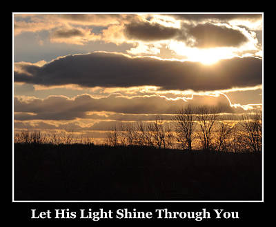 Photograph - Let His Light Shine Through You by Kirt Tisdale