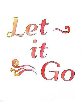 Painting - Let It Go Alternate Colors by Whitney Morton