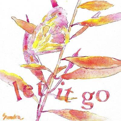 Painting - Let It Go by Sandra Neumann Wilderman