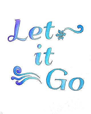 Painting - Let It Go by Whitney Morton
