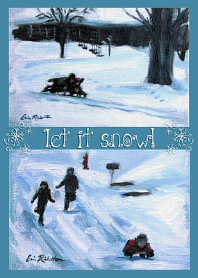 Painting - Let It Snow by Erin Rickelton
