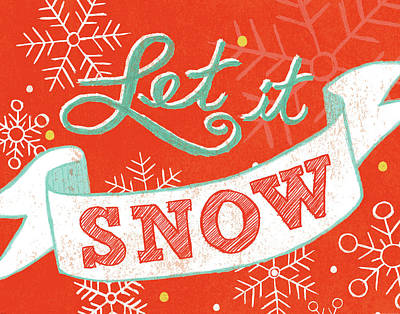 Let It Snow Print by Mary Urban