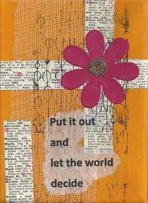 Let The World Decide - 1 Art Print