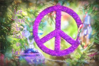 Digital Art - Let There Be Peace On Earth by Peggy Hughes