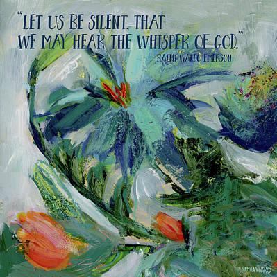 Waldo Painting - Let Us Be Silent by Pamela J. Wingard
