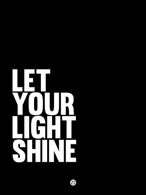 Shining Digital Art - Let Your Light Shine Poster 2 by Naxart Studio