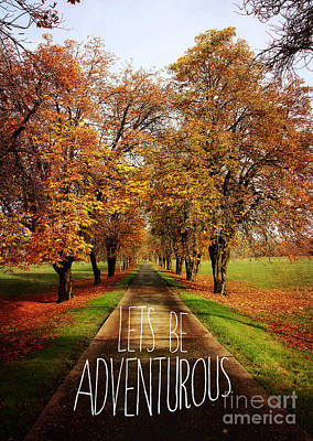 Lets Be Adventurous Art Print by Sylvia Cook